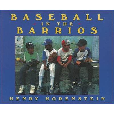 Baseball in the Barrios (Paperback): Henry Horenstein