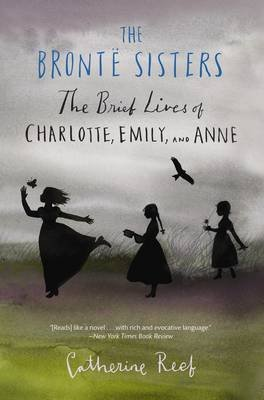 The Bronte Sisters (Paperback): Catherine Reef