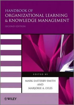 Handbook of Organizational Learning and Knowledge Management (Electronic book text, 2nd Revised edition): Mark Easterby-Smith,...