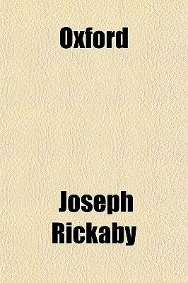 Oxford (Paperback): Joseph Rickaby