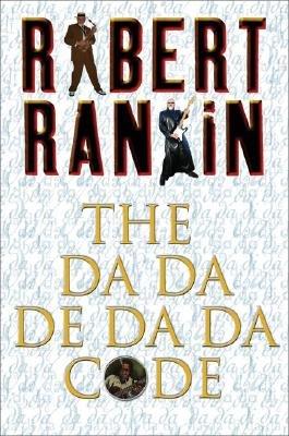 Da-da-de-da-da Code (Paperback, Export ed): Robert Rankin