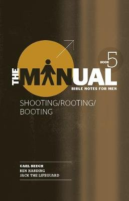Manual Book 5 - Shooting/Rooting/Booting (Paperback): Carl Beech