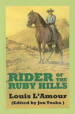The Rider of the Ruby Hills - A Western Duo (Large print, Hardcover, Large type / large print edition): Louis L'Amour