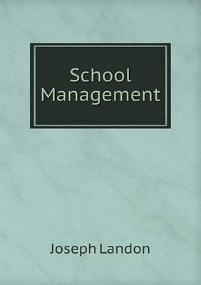 School Management (Paperback): Joseph Landon