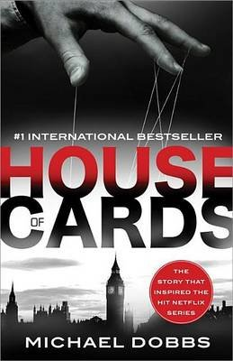 House of Cards (Electronic book text): Michael Dobbs