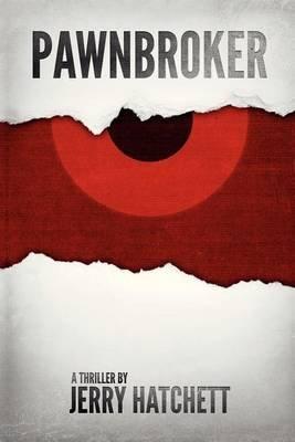 Pawnbroker (Paperback): Jerry Hatchett