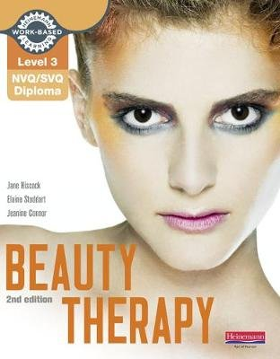 NVQ/SVQ Diploma Beauty Therapy Candidate Handbook, Level 3 (Paperback, 2nd Revised edition): Jane Hiscock, Elaine Stoddart,...