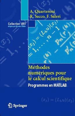Ma(c)Thodes Numa(c)Riques Pour Le Calcul Scientifique - Programmes En MATLAB (English, French, Hardcover): Alfio Quarteroni,...