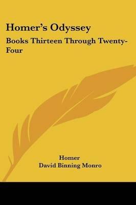 Homer's Odyssey - Books Thirteen Through Twenty-Four (Paperback): Homer