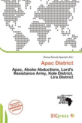 Apac District (Paperback): Dismas Reinald Apostolis