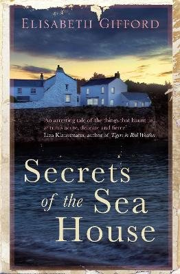 Secrets Of The Sea House (Paperback, Main): Elisabeth Gifford