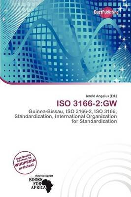ISO 3166-2 - GW (Paperback): Jerold Angelus
