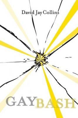 Gaybash (Paperback): David Jay Collins