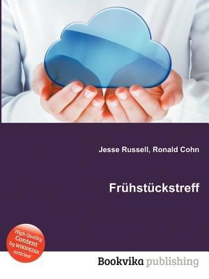 Fruhstuckstreff (Paperback): Jesse Russell, Ronald Cohn