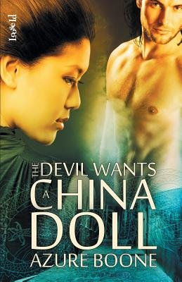 The Devil Wants a China Doll (Paperback): Azure Boone