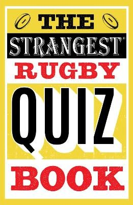 The Strangest Rugby Quiz Book (Paperback): John Griffiths