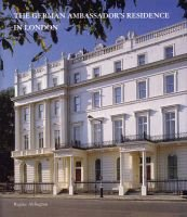 The German Ambassador's Residence in London (Hardcover, 2nd Revised edition): Regine Aldington