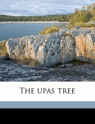 The Upas Tree (Paperback): Robert McMurdy