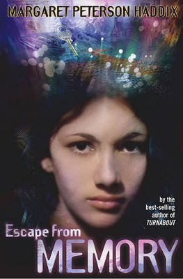 Escape from Memory (Hardcover, Reprint ed.): Margaret Peterson Haddix