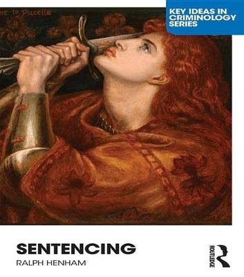 Sentencing - Time for a Paradigm Shift (Electronic book text, 2nd Revised edition): Ralph Henham