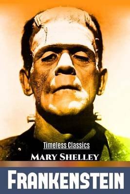 Frankenstein - Or the Modern Prometheus (Paperback): Mary Wollstonecraft Shelley