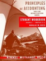 Principles of Accounting, v. 2: WITH Annual Report (Paperback): Paul D. Kimmel, Jerry J. Weygandt, Donald E. Kieso