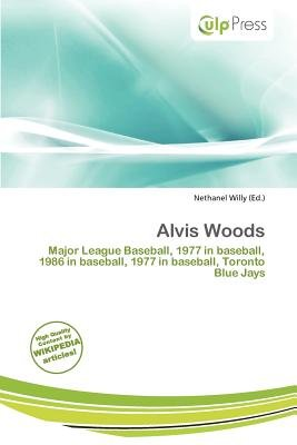 Alvis Woods (Paperback): Nethanel Willy