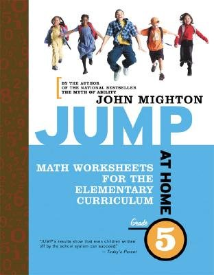 Jump at Home Grade 5 - Math Worksheets for the Elementary Curriculum (Paperback): John Mighton