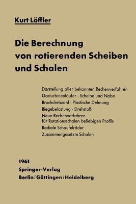 Die Berechnung Von Rotierenden Scheiben Und Schalen (German, Paperback, Softcover Repri): K Loffler