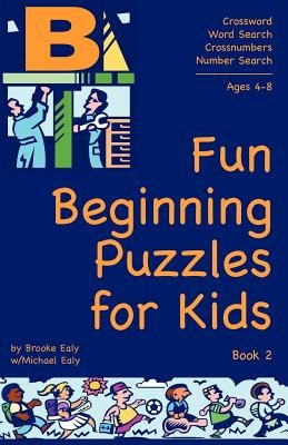 Fun Beginning Puzzles for Kids, Book 2 (Paperback): Brooke Ealy, Michael Ealy
