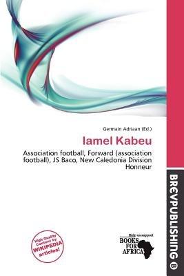 Iamel Kabeu (Paperback): Germain Adriaan