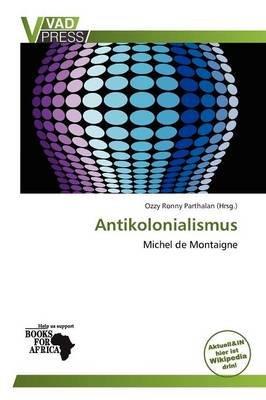 Antikolonialismus (German, Paperback): Ozzy Ronny Parthalan