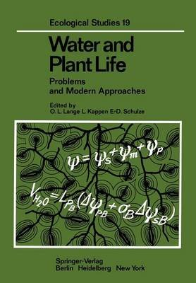 Water and Plant Life - Problems and Modern Approaches (Paperback, Softcover reprint of the original 1st ed. 1976): Otto L....