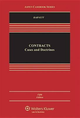 Contracts - Cases and Doctrine (Electronic book text, 5th ed.): Randy E Barnett