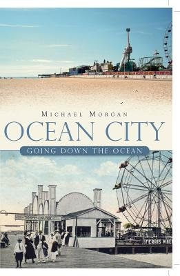 Ocean City - Going Down the Ocean (Electronic book text): Michael Morgan