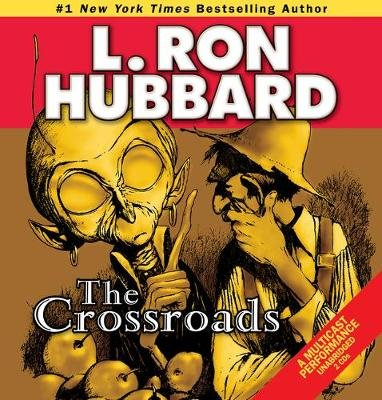 The Crossroads (Standard format, CD): L. Ron Hubbard