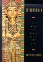 Tutankhamen - The Life and Death of the Boy-King (Hardcover, 1st U.S. ed): Christine El-Mahdy