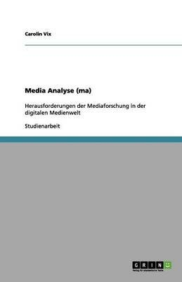 Media Analyse (Ma) (German, Paperback): Carolin VIX