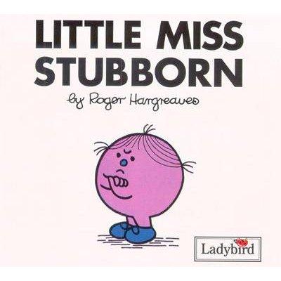 Little Miss Stubborn (Paperback): Roger Hargreaves