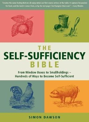 Self-Sufficiency Bible (Paperback): Simon Dawson