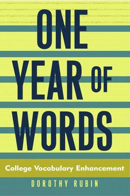 One Year of Words - College Vocabulary Enhancement (Paperback, New): Dorothy Rubin