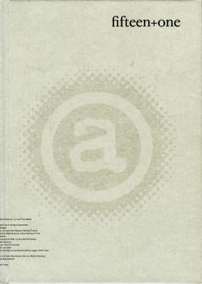 Fifteen + One - A Review of 16 Publications from the Axis Bookcase (Hardcover): Alan Ward