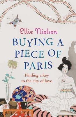 Buying A Piece of Paris (Paperback): Ellie Nielsen