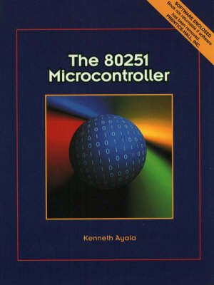 The 80251 Microcontroller (Paperback): Kenneth Ayala