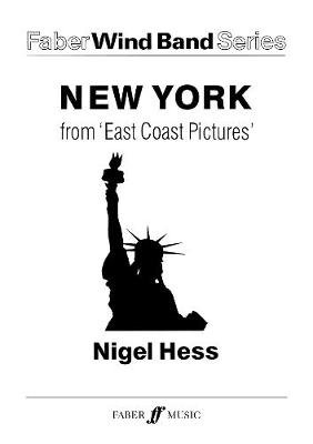 New York. Wind Band - (Transposed Score) (Paperback): Nigel Hess