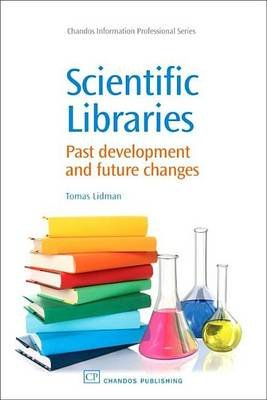 Scientific Libraries (Electronic book text): Tomas Lidman