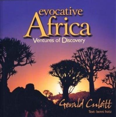 Evocative Africa - Ventures Of Discovery (Hardcover):
