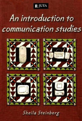 An Introduction To Communication Studies (Paperback): Sheila Steinberg