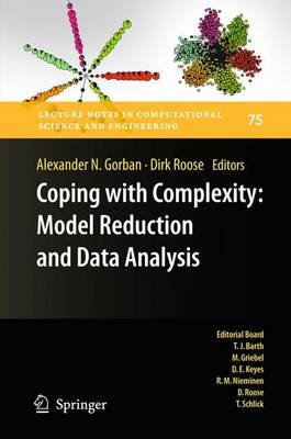 Coping with Complexity: Model Reduction and Data Analysis (Paperback, 2011 ed.): Alexander N Gorban, Dirk Roose