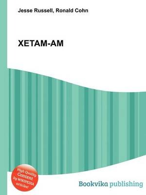 Xetam-Am (Paperback): Jesse Russell, Ronald Cohn